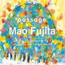 藤田真央/passage ショパン:ピアノ・ソナタ第3番 【CD】