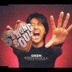 DEEN/STRONG SOUL 【CD】