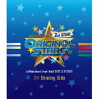 アイドルマスター SideM/THE IDOLM@STER SideM 2nd STAGE 〜ORIGIN@L STARS〜 Live Blu-ray [Shining Side] 【Blu-ray】