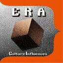 ERA/Culture Influences 【CD】