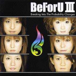 ロック・ポップス, その他 BeForUBeForU III Breaking Into The Probability Changes CDDVD