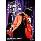 SION/SION-YAON 2017 with THE MOGAMI 〜After The Hard Rain〜 【DVD】