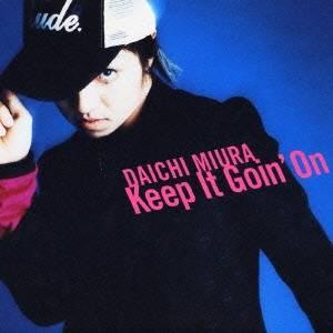 三浦大知/Keep It Goin' On (初回限定) 【CD+DVD】