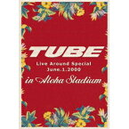TUBE Live Around Special June.1.2000 in Aloha Stadium 【DVD】