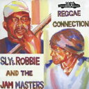 Sly & Robbie & THE JAM MASTERS/REGGAE CONNECTION 【CD】