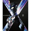 【送料無料】ウルトラマンX Blu-ray BOX II 【Blu-ray】