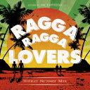 DJ TOSHIYA/Ragga Ragga Lovers -Sweet Sunset Mix- mixed by DJ TOSHIYA 【CD】