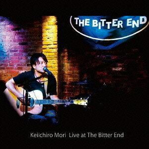 森圭一郎/Keiichiro Mori Live at The Bitter End 【CD】