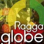 (V.A.)/Ragga globe -Beautiful Journey- 【CD】