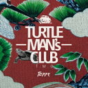 TURTLE MAN'S CLUB/TOPPE -JAPANESE REGGAE FOUNDATION MIX- 【CD】