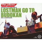 the pillows/LOSTMAN GO TO BUDOKAN 2009.9.16 at NIPPON BUDOKAN 【Blu-ray】