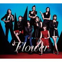 Flower/Flower 【CD+DVD】