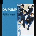 DA PUMP/ごきげんだぜっ! 〜Nothing But Something〜 【CD】