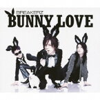 BREAKERZ/BUNNY LOVE/REAL LOVE 2010 【CD】