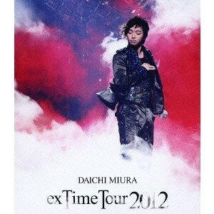DAICHI MIURA exTime Tour 2012 【Blu-ray】