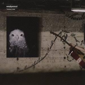 ウェッジソール/こころノート 【CD】
