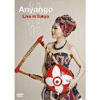 Anyango アニャンゴ/Anyango Live in Tokyo 【DVD】