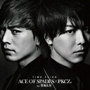 ACE OF SPADES × PKCZ(R) feat.登...