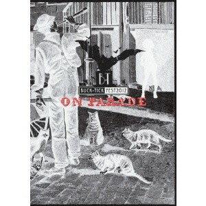 邦楽, その他 BUCK-TICK FEST 2012 ON PARADE DVD