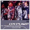DA PUMP 1st STAGEEXPRESSION 【DVD】