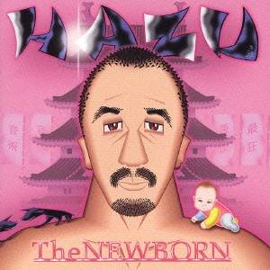 刃頭/The NEWBORN 【CD】