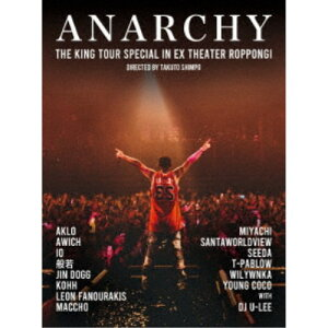 ANARCHY/THE KING TOUR SPECIAL in EX THEATER ROPPONGI《通常盤》 【Blu-ray】