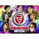 GENERATIONS from EXILE TRIBE/GENERATIONS LIVE TOUR 2017 MAD CYCLONE (初回限定) 【Blu-ray】
