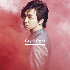 三浦大知/Cry & Fight 【CD】