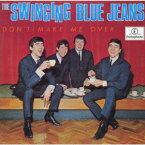ザ・スウィンギング・ブルー・ジーンズ/ドント・メイク・ミー・オーヴァー +19 (初回限定) 【CD】