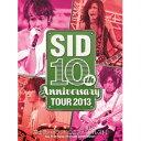 シド/SID 10th Anniversary TOUR 2013 富士急ハイランド コニファーフォレストI 【DVD】