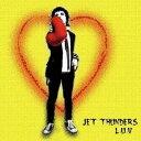 JET THUNDERS/L.U.V 【CD】