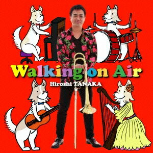 田中宏史/Walking on Air 【CD】