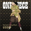 (V.A.)/ONE PIECE Character Song Album USOPP 【CD】