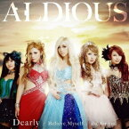 Aldious/die for you/Dearly/Believe Myself《限定盤C》(初回限定) 【CD】