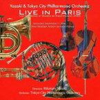矢崎彦太郎&東京シティ・フィルハーモニック管弦楽団/ライブ・イン・パリ 【CD】