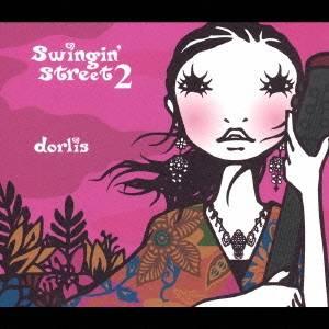 dorlis/swingin' street 2 【CD】