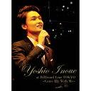 井上芳雄/Yoshio Inoue at Billboard Live TOKYO 〜Come Fly With Me〜《初回生産限定版》 (初回限定) 【DVD】