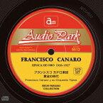 【送料無料】フランシスコ・カナロ楽団/黄金の時代 【CD】