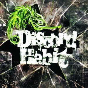 Discord Habit/Discord Habit 【CD】