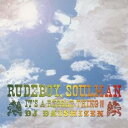 DJ DAISHIZEN/RUDE BOY,SOUL MAN -IT'S A REGGAE THING!!- 【CD】
