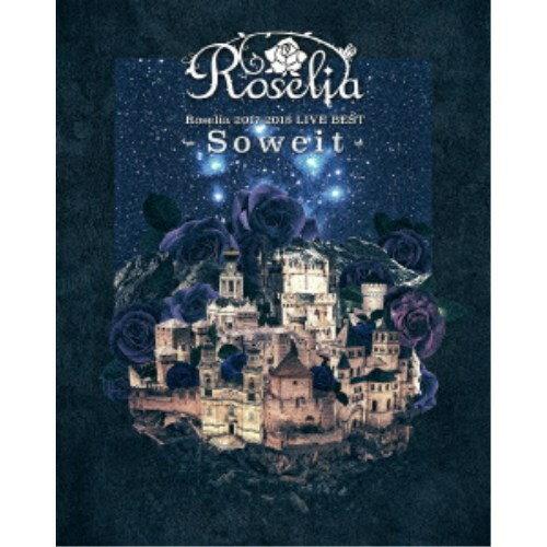 邦楽, その他 RoseliaRoselia 2017-2018 LIVE BEST -Soweit- Blu-ray
