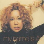 AI/my name is AI 【CD】