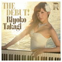 高木里代子/THE DEBUT! 【CD+DVD】