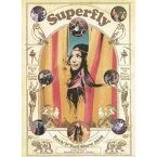 Superfly/Rock'N'Roll Show 2008 【DVD】