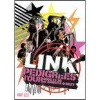 LINK/PEDIGREES TOUR 2005.11.28 at SHIBUYA O-WEST -渋谷オー・ウェストが世界の中心になった日- 【DVD】