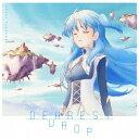 田所あずさ/DEAREST DROP《アニメジャケット盤》 【CD】