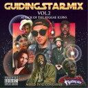 G-CONKARAH/GUIDING STAR MIX VOL.2 ATTACK OF THE REGGAE ICONS 【CD】