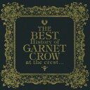 GARNET CROW/THE BEST History of GARNET CROW at the ...