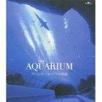 THE AQUARIUM アトランタ ジョージア水族館 【Blu-ray】
