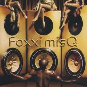 Foxxi misQ/GLOSS 【CD】